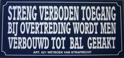 Streng verboden toegang bal gehakt