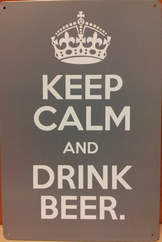 Keep calm and drink beer grijs zilver metaal