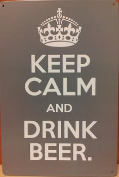 Keep calm and drink beer grijs zilver metaal