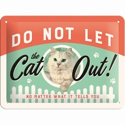 Do not let the cat out relief bord