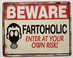 Beware fartaholic metalen bord