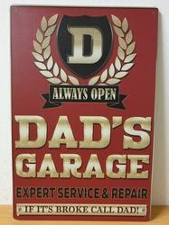 Dad's garage metalen reclamebord