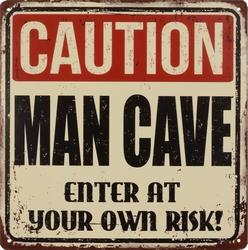 Caution Man cave enter at own risk metalen wandbord