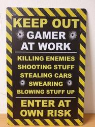 Keep out gamers at work metalen wandbord