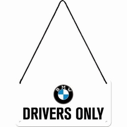 BMW drivers only hanging sign metaal
