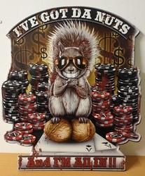 Ive got the nuts poker eekhoorn metalen wandbord