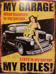 My garage my rules metalen reclamebord